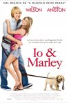 La locandina italiana di Io & Marley