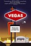 La locandina di Vegas: Based on a True Story