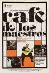 La locandina di Café de los Maestros