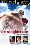 La locandina di The Slaughter Rule