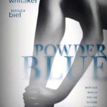 La locandina di Powder Blue