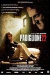 La locandina di Padiglione 22
