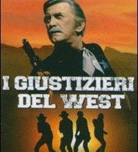 La locandina di I giustizieri del West