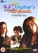 La locandina di The Bad Mother's Handbook