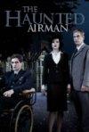 La locandina di The Haunted Airman