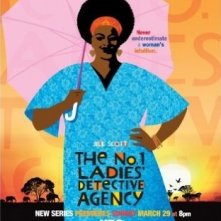 La locandina di The No. 1 Ladies' Detective Agency