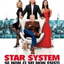 La locandina italiana di Star System - Se non ci sei non esisti