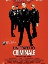 La locandina di Un perfetto criminale