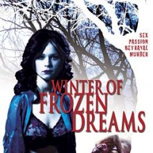 La locandina di Winter of Frozen Dreams