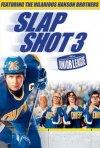 La locandina di Slap Shot 3 - Junior League