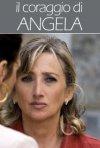 La locandina di Il coraggio di Angela