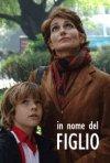 La locandina di In nome del figlio