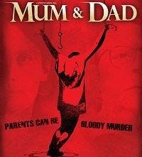 La locandina di Mum & Dad