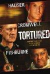 La locandina di Tortured