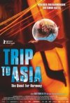 Locandina di Trip To Asia / The Quest For Harmony
