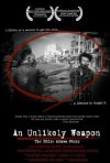 La locandina di An Unlikely Weapon