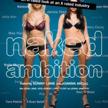 La locandina di Naked Ambition, An R-Rated Look At An X-Rated Industry