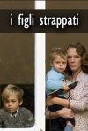 La locandina di I figli strappati