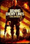 La locandina di Dietro le linee nemiche III - Missione Colombia