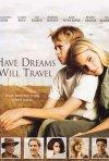 La locandina di Have Dreams, Will Travel