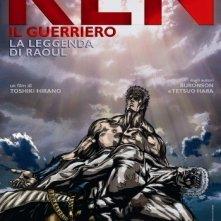 La locandina di Ken il guerriero - La leggenda di Raoul
