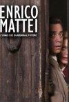 La locandina di Enrico Mattei - L'uomo che guardava al futuro