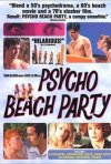 La locandina di Psycho Beach Party