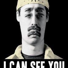 La locandina di I Can See You