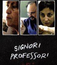 La locandina di Signori professori