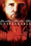 La locandina di Unspeakable