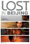 La locandina di Lost in Beijing
