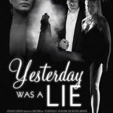 La locandina di Yesterday Was a Lie
