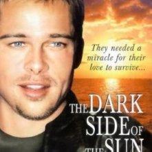La locandina di The Dark Side of the Sun