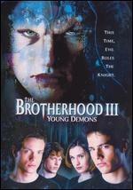 La locandina di Brotherhood III - Giovani Demoni