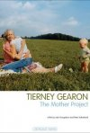 La locandina di Tierney Gearon: The Mother Project