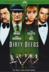 La locandina di Dirty Deeds