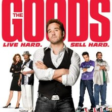 La locandina di The Goods: Live Hard. Sell Hard