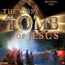 La locandina di The Lost Tomb of Jesus