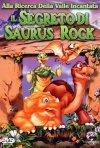 La locandina di Alla ricerca della Valle Incantata 6 - Il segreto di Saurus Rock