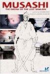 La locandina di Musashi: The Dream of the Last Samurai