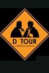 La locandina di D Tour: A Tenacious Documentary