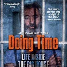 La locandina di Doing Time: Life Inside the Big House