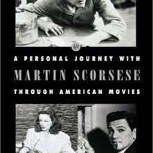 La locandina di Un secolo di cinema - Viaggio nel cinema americano di Martin Scorsese