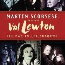La locandina di Val Lewton: The Man in the Shadows