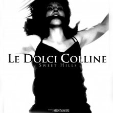 Locandina italiana del film Le Dolci Colline - Sweet Hills