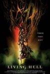 La locandina di Living hell - Le radici del terrore