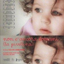 La locandina italiana di Non è ancora domani (La Pivellina)