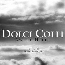 Wallpaper del film Le dolci colline - Sweet Hills, di Fabio Palmieri.