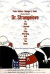 La locandina di Il dottor Stranamore, ovvero come imparai a non preoccuparmi e ad amare la bomba
