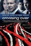 La locandina italiana di Crossing Over